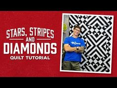 """Make a """"Stars, Stripes and Diamonds"""" Quilt with Rob - YouTube"""