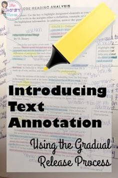 Students can struggle with reading for a variety of reasons: rich vocabulary, lack of background knowledge, the author's writing style. To scaffold difficult texts, teach students to annotate through the gradual release process. 8th Grade Ela, 6th Grade Reading, Middle School Reading, Sixth Grade, Second Grade, Teaching Literature, Teaching Writing, Teaching Strategies, Efl Teaching