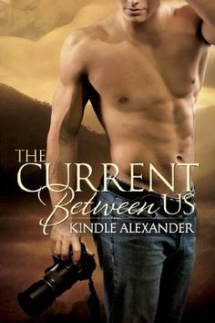 The Current Between Us by Kindle Alexander, http://www.amazon.com/dp/B00DG9L4B6/ref=cm_sw_r_pi_dp_Gt5Vrb0CNR7S6