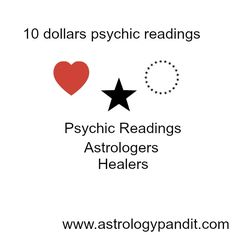 http://www.astrologypandit.com/articles/10-dollar-psychic-reading/