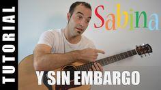 Com tocar Y sin embargo - Sabina Guitarra FÀCIL pas a pas, acords, TABS