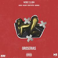 Gaviria - Groserías ft Polaco, Bryant Myers y Anonimus