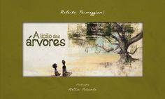 A lição das árvores  Roberto Parmeggiani Ilustrações Attilio Palumbo Editora DSOP