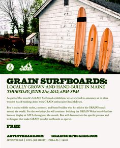 Wooden surfboard building demo with GRAIN Surfboards ambassador Ben McBrien. Board Builder, Art In The Age, Wooden Surfboard, Canoe Boat, Sup Surf, Space Gallery, Old Houses, Maine, Surfing