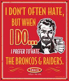 Kansas City Chiefs Fans. I Prefer to Hate The Broncos & Raiders 12'' X 14'' Metal Man Cave Sign Smack Apparel