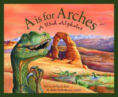 A is for Arches--Utah state study with links to other states activities and abc utah printable matching game
