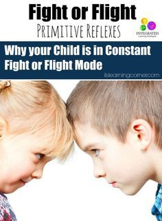 Primitive Reflexes: A Child in Constant Fight or Flight Mode | ilslearningcorner...