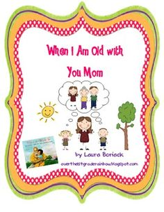 This is perfect for Mother's Day.  It uses When I Am Old with You by Angela Johnson as a mentor text. *