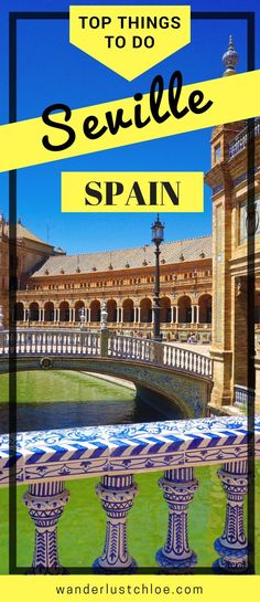Seville, Spain - Top Things To Do. Find out why Seville makes a perfect city break, where to catch the best views and where to eat when you visit! #seville #spain #espana