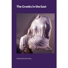 The Greeks in the East