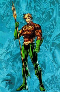Aquaman - Jim Lee. Although I'm not the biggest Aquaman fan, I gotta respect how they've revamped him recently.