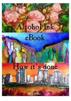 "A Collaborative Publication by ""Alcohol Ink Artists"" on Facebook We thank you for reading ""Alcohol Ink eBook: How it's done"". The purpose of the enclosed information and tutorials is to hopefully enlighten, inspire and assist alcohol inkers with skills ranging from beginner to the most advanced, learn and explore a wide array of new methods and techniques. We hope you can benefit from having detailed information all related to the use and application of alcohol inks right at your fingertips…"