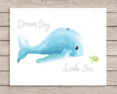 "PURCHASED, Dream Big Little One Whale and Turtle Art- Archival print of my original watercolor painting with digital hand-lettered text.  Available in 5x7, 8x10, and 11x14in. Select either ""Dream Big Little One"" or ""hello friend"" from the drop-down menu.  More Ocean Art Prints: www.etsy.com/shop/JulieAnnStudios?section_id=14905270&ref=shopsection_leftnav_4  Comes packaged with chipboard backing in a cello bag and rigid mailer. Ready for framing.   Back to Julie Ann Studios Shop: ..."
