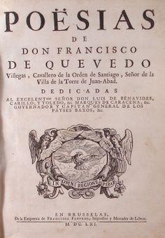 Francisco de Quevedo y Villegas, Poesías, 1661. Impreso. Primera edición.
