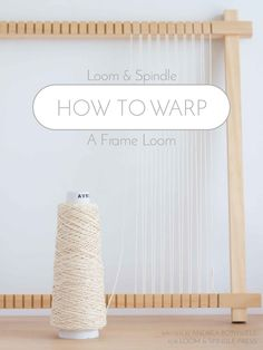 how to Warp a Frame Loom More