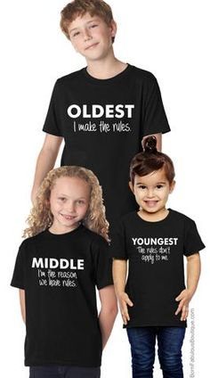 middle child humor Sibling Shirt Set Oldest Middle Youngest Youth Sizes - Funny Sibling Shirts - Ideas of Funny Sibling Shirts - Sibling Shirt Set Oldes Cute Shirts, Kids Shirts, Funny Shirts, Sibling Shirts, Sister Shirts, Def Not, Cute Family, Matching Family Outfits, Three Kids