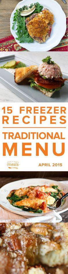 Traditional April 2015 Menu | Once a Month Meals | OAMC | Freezer Meals | Freezer Cooking | Custom Menus | Menu Planning