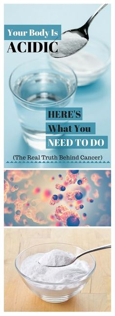 Your Body Is Acidic. Here's What You Need To Do (The Real Truth Behind Cancer…)