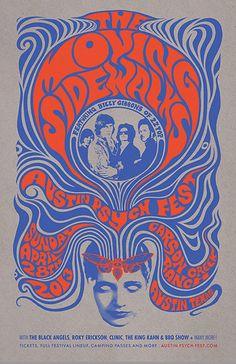 Poster design by Mishka Westell for this month's Austin Psych Fest. Billy Gibbons' pre-ZZ Top psychedelic outfit, The Moving Sidewalks, surprised everyone by reforming for a New York gig last month. Psychedelic Rock, Psychedelic Typography, Psychedelic Posters, Psychedelic Decor, Rock Posters, Band Posters, Concert Posters, Film Posters, Music Festival Posters
