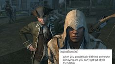 """Effing Paul Revere though. """"LOOK OUT FOR THOSE REDCOATS CONNOR! DON'T WANT THOSE REDCOATS TO SEE US!"""""""