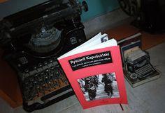 Páginas Colaterales: Los cínicos no sirven para este oficio. Ryszard Kapuściński