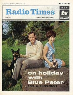Blue Peter 1965 - Christopher Trace, Valerie Singleton were the presenters with Petra the dog & Jason the cat (pets of the Radio Times Magazine, 1960s Britain, Blue Peter, Vintage Television, Vintage Tv, Vintage Magazines, Bbc Radio, Down South, Literatura