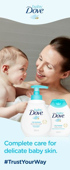 Complete care for delicate baby skin. New Baby Dove.