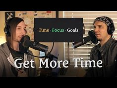 Get More Time in a Day, Increase Your Focus, and Accomplish All of Your Goals http://seanwes.com/233