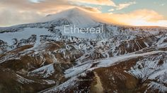 Ethereal: Aerial Motion Timelapse in 4K60