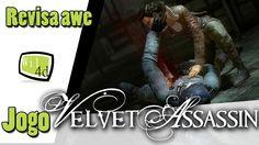 Velvet Assassin : Revisa awe Jogo! - análise completa