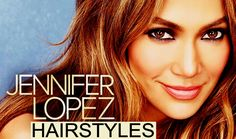 Most Glamorous Jennifer Lopez Hairstyles - Celebrity Hairstyles For Shor...