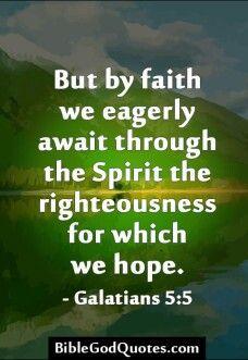 Galations 5:5