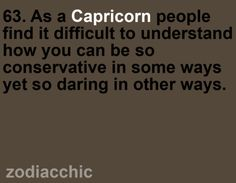 Amazing Capricorns- SO TRUE!!!!!!!!!!!!