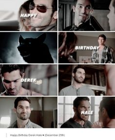 Happy birthday Derek Hale!!! December 25th