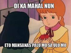 Tagalog Quotes Hugot Funny, Memes Tagalog, Pinoy Quotes, Bisaya Quotes, Kid Memes, Cute Memes, Stupid Memes, Funny Memes, Jokes