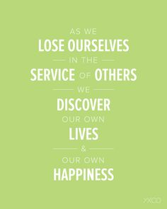 LDS Quotes - As We Lose Ourselves in the Service of Others by Dieter F. Uchtdorf. Available as a digital download / printable PDF.