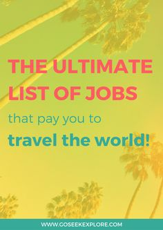Jobs to travel the world