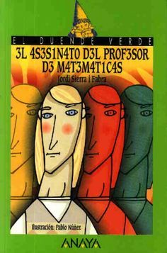 El asesinato del profesor de Matemáticas, de Jordi Sierra i Fabra (ebook)