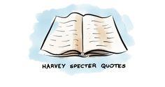harvey-specter-quotes