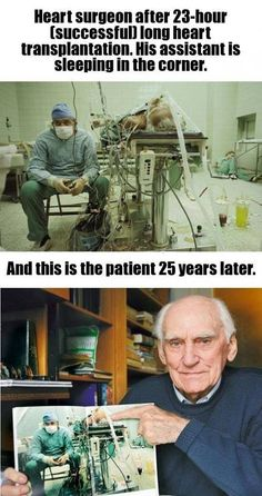 Heart surgeon after 23 hour transplantation, and the patient 25 years later.