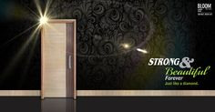 Elegance when combined with durability – spells Bloom Designer Doors. Just as true beauty never fades away with time, so will Bloom Doors stay just as strong and beautiful over time. Click below to browse through our range of doors: http://www.bloomdekor.com/products/doors/