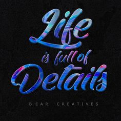 Life Is Full Of Details. #lifeisfullofdetails #life #lifequotes #details #typography #typo #graphic #graphicdesigner #designer #graphicdesign #typographydesign #details #bearcreatives #creatives #instagraphic #graphicart #graphics #typographyinspired #mondaymotivation #motivation #quote #quoteoftheday #quotes #quotesaboutlife #adobe #ai #photoshop #learnlife Graphic Art, Graphic Design, Monday Motivation, Typography Design, Quote Of The Day, Adobe, Life Quotes, Photoshop, Neon Signs