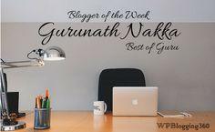 Blogger of the Week: Gurunath Nakka of BestofGuru.net