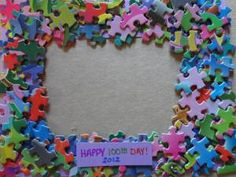 "100th day puzzle piece picture frame craft..Could also use as a gift with ""Love you to pieces!"""