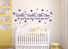 Wall Decal Nusery Decor - Twinkle, Twinkle, Little Star Do you Know How Loved You Are Nursery Decal