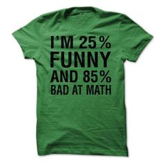 I am 25% Funny T-Shirts, Hoodies (21.99$ ==► Shopping Now!)