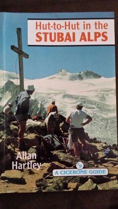 Hut-to-Hut in the Stubai Alps ; Allan Hartley
