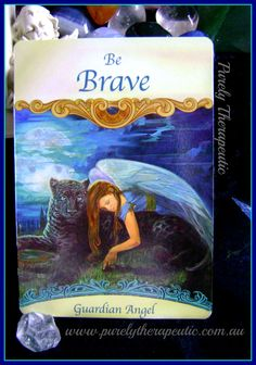 Be Brave ~ Guardian Angel: Although it may feel as if you're unsafe or in the dark, your guardian angel assures you that you are completely safe, protected, and guided. 'Saints & Angels' by Doreen Virtue, Ph.D https://instagram.com/purelytherapeutic
