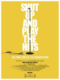 Film Spotting: Shut Up and Play the Hits