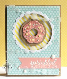 Card by Heather Pulvirenti. Reverse Confetti stamp set: Donut You Know and So Stripey. Confetti Cuts: Donut You Know, Circle Garland, and Circles 'n Scallops. Valentine's card. Friendship card. Encouragement card. Doughnut.